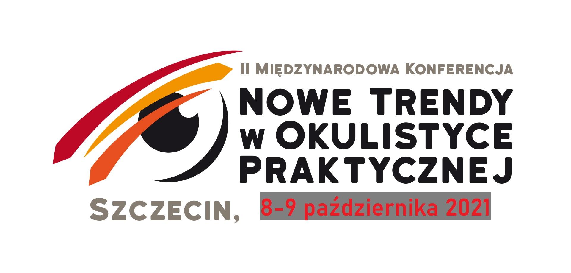 II Międzynarodowa Konferencja  NOWE TRENDY W OKUISTYCE PRAKTYCZNEJ