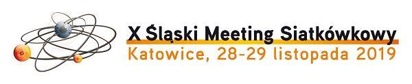 X Śląski Meeting Siatkówkowy - SMS 2019