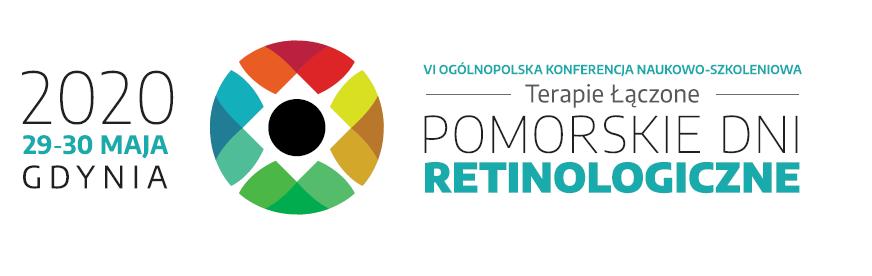 VI Ogólnopolska Konferencja Naukowo-Szkoleniowa POMORSKIE DNI RETINOLOGICZNE