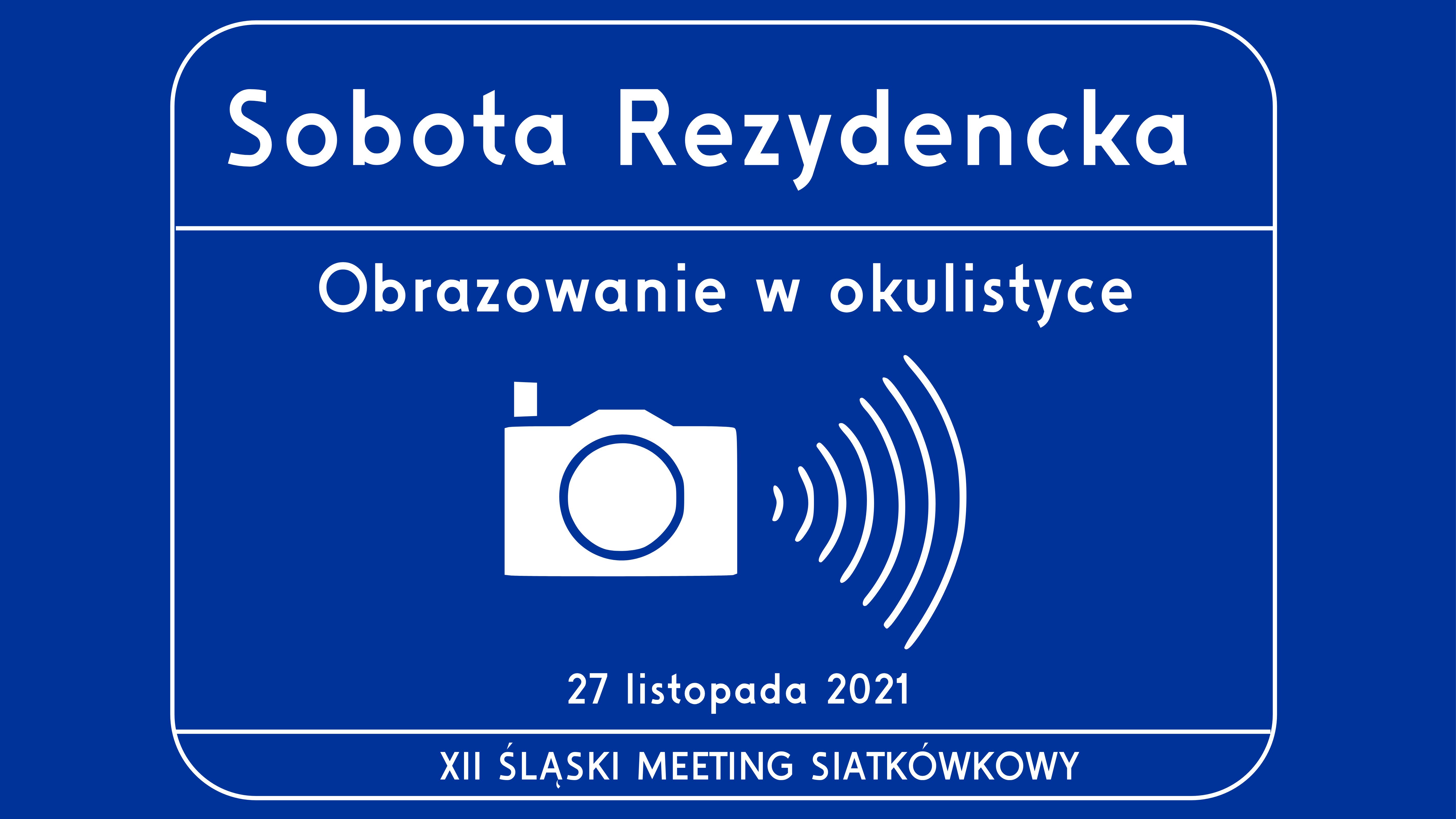 Sobota Rezydencka - Obrazowanie w okulistyce [XII SMS]