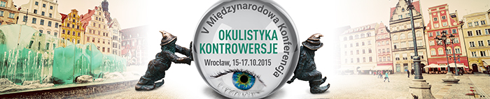V Międzynarodowa Konferencja Okulistyka-Kontrowersje