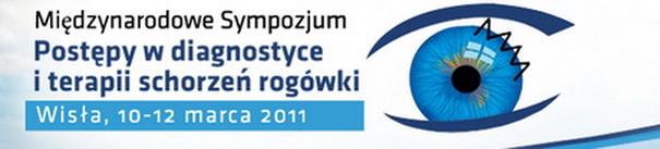 """Międzynarodowe Sympozjum """"Postępy w diagnostyce i terapii schorzeń rogówki"""""""