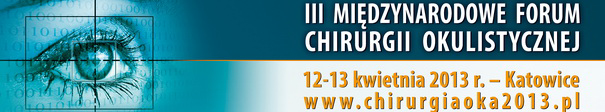III Międzynarodowe Forum Chirurgii Okulistycznej