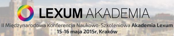 II Międzynarodowa Konferencja Naukowo-Szkoleniowa Akademia Lexum