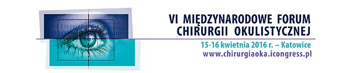 VI Forum Chirurgii Okulistycznej