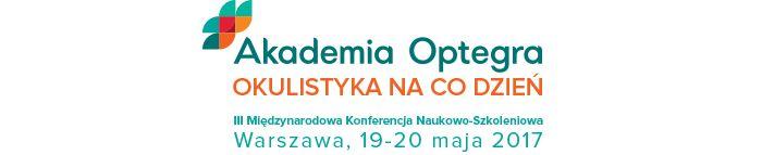 Akademia Optegra III Międzynarodowa Konferencja Naukowo-Szkoleniowa