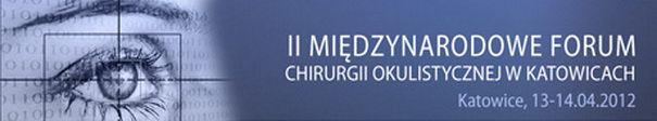 II Międzynarodowe Forum Chirurgii Okulistycznej