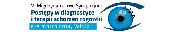 """VI Międzynarodowe Sympozjum """"Postępy w diagnostyce i terapii schorzeń rogówki"""""""