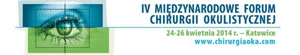 IV Forum Chirurgii Okulistycznej