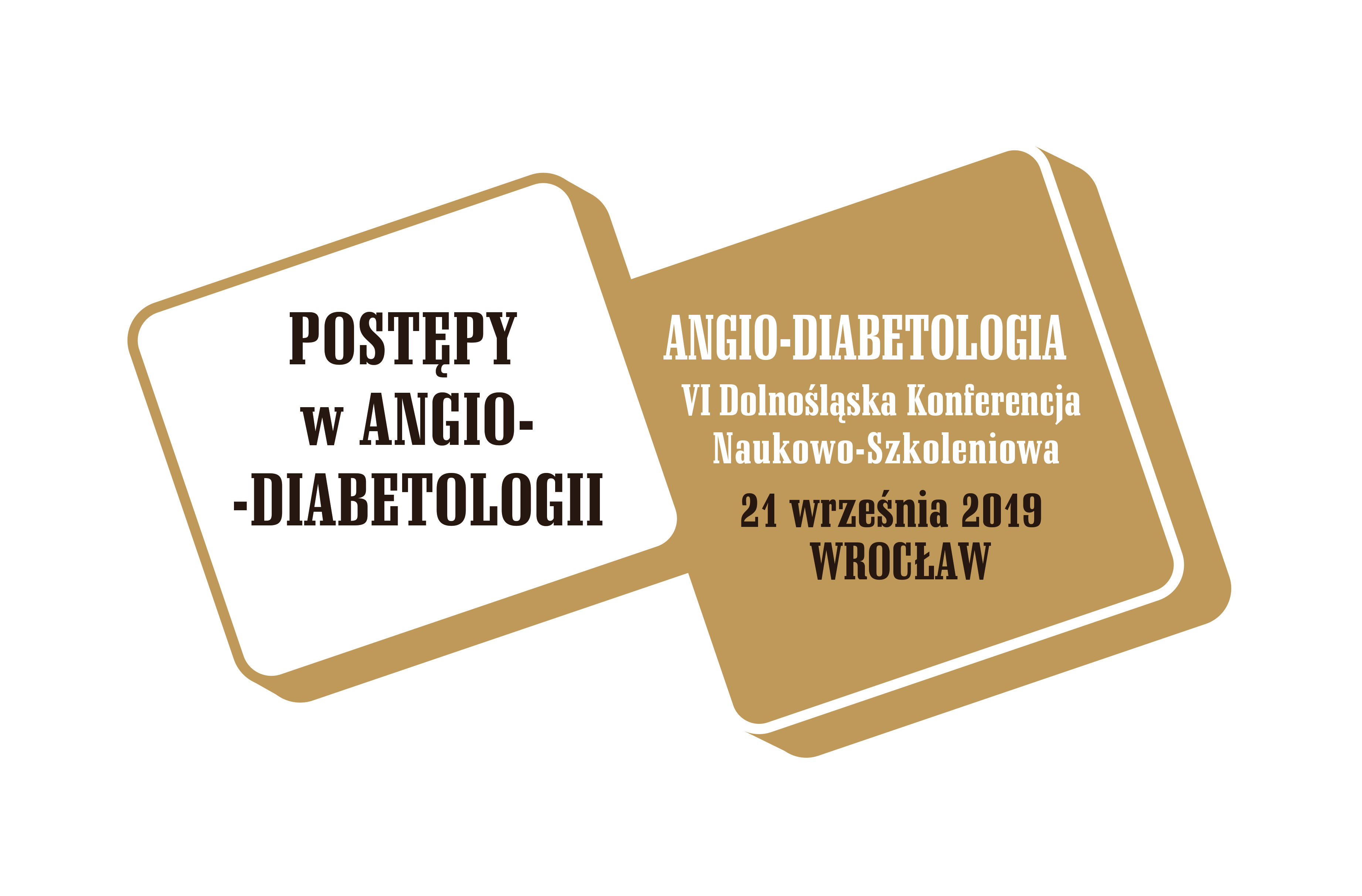ANGIO-DIABETOLOGIA VI Dolnośląska Konferencja Naukowo-Szkoleniowa