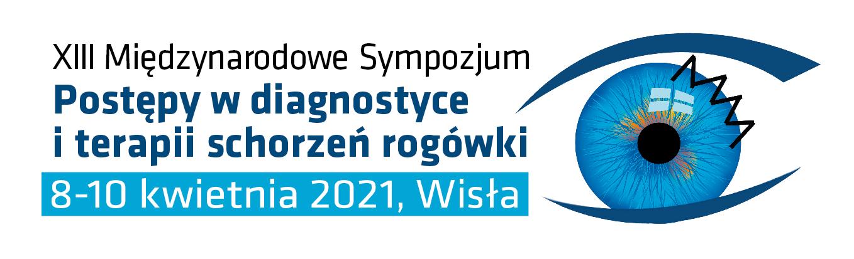 """XIII Międzynarodowe Sympozjum """"Postępy w diagnostyce i terapii schorzeń rogówki"""""""