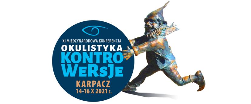 XI Międzynarodowa Konferencja OKULISTYKA-KONTROWERSJE